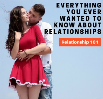 Everything about relationships