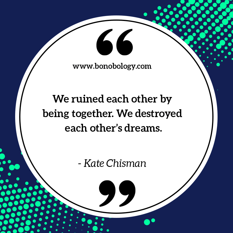 Kate Chisman on ruined by each other and destroyed dreams