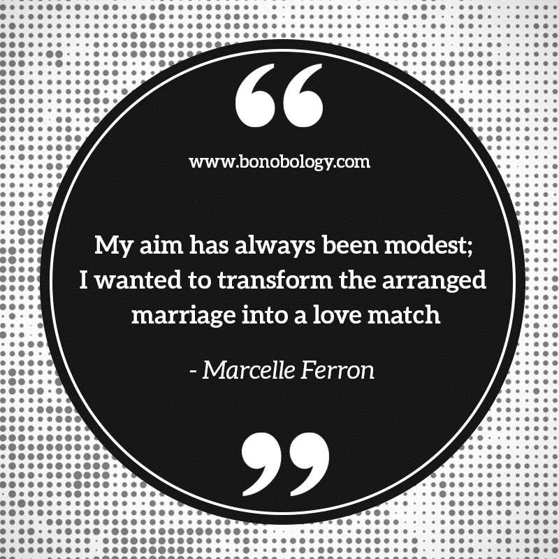 Marcelle Ferron on arranged marriages and love matches
