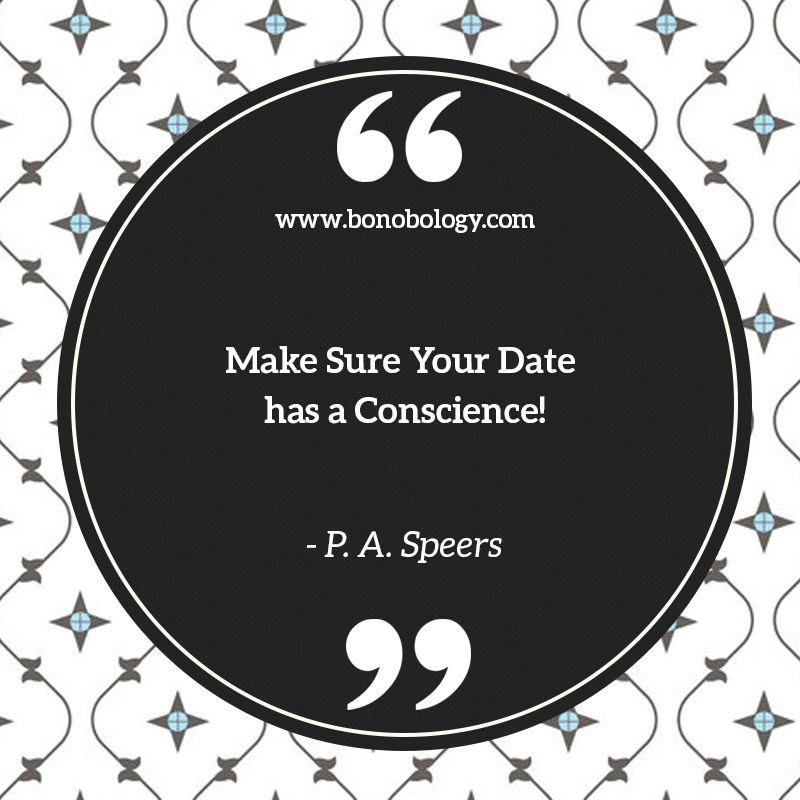 P. A. Speers on dates and conscience