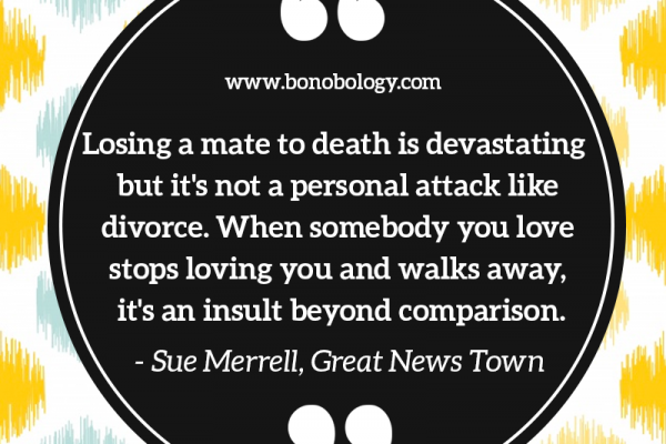 Sue Merrel on death, divorce and insult
