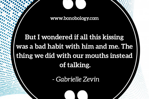 Gabrielle Zevin on kissing, talking and bad habits