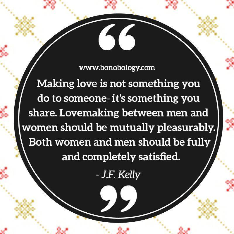 J F Kelly on lovemaking