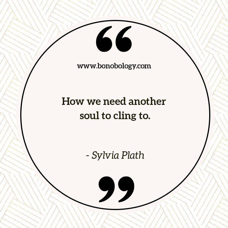 Sylvia Plath on soul bondness
