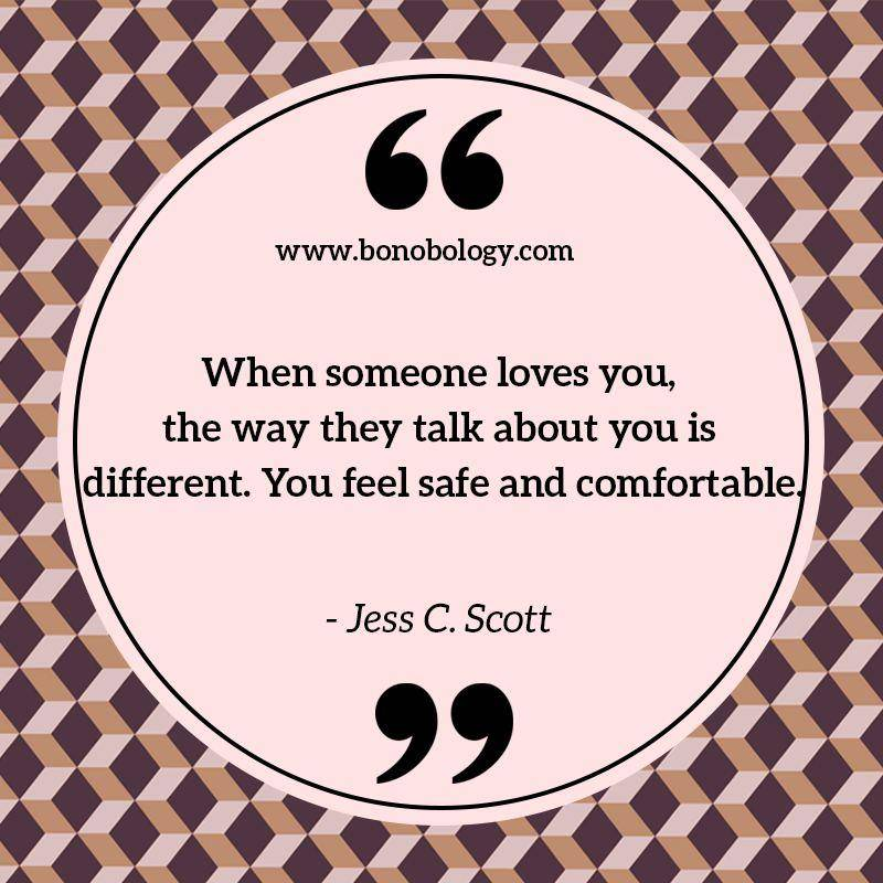 Jess C. Scott on how one feels when someone loves you