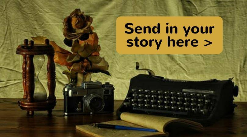 Send in your story