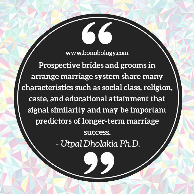 Utpal Dholakia on long term success of arranged marriages