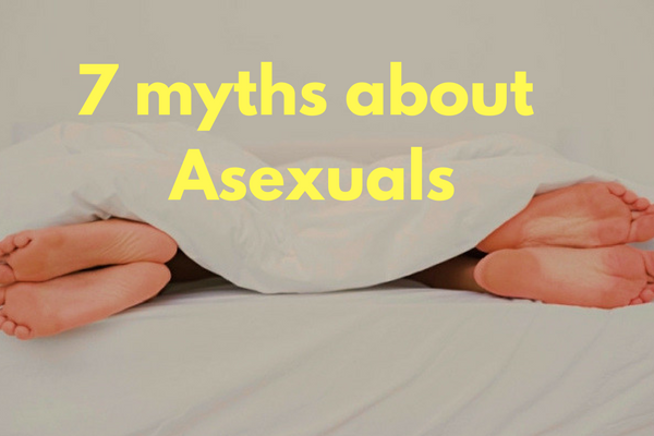 7 myths about Asexuals