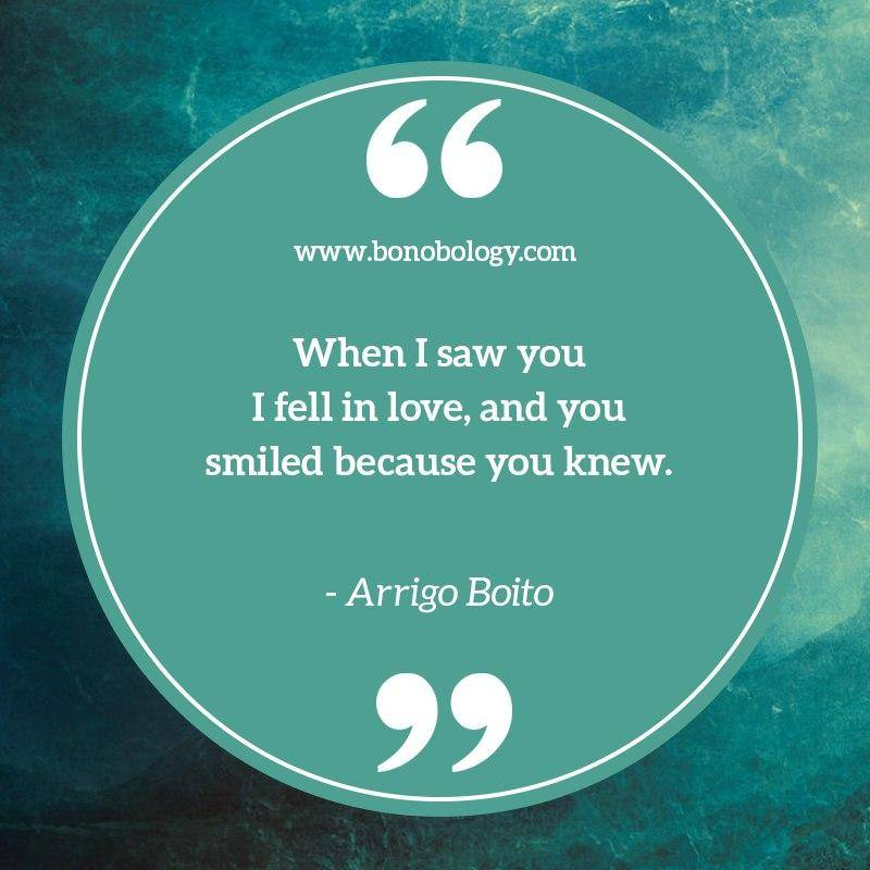 Arrigo Boito on falling in love and smiling
