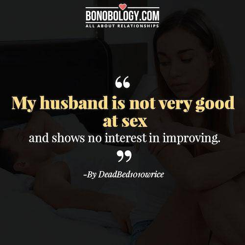 Husband not good at sex