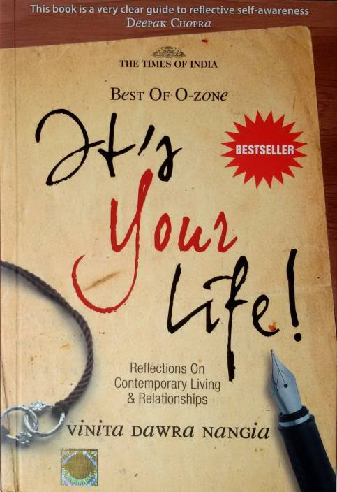 It's Your Life -- Reflections on Contemporary Living & Relationships