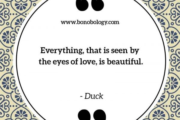 See with eyes of love
