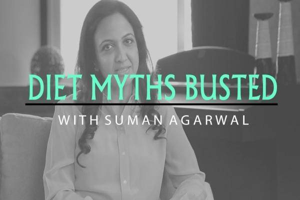 Diet myths by suman agrawal
