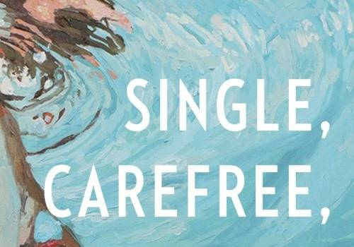single and carefree