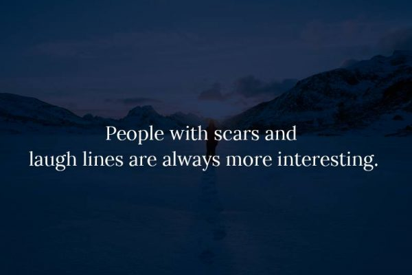 Love your scars