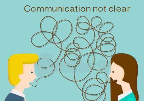 communication not clear