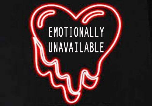 EMOTIONALLY-UNAVAILABLE