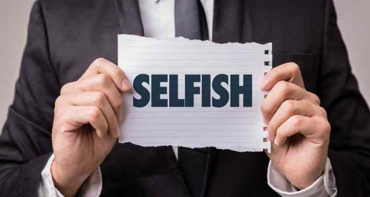 signs you are selfish