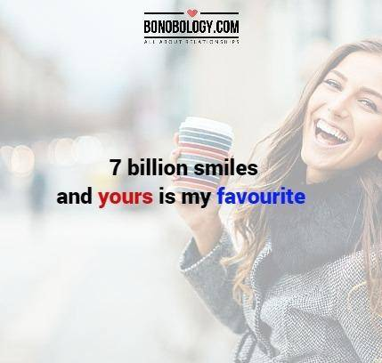 Your smile is my favourite