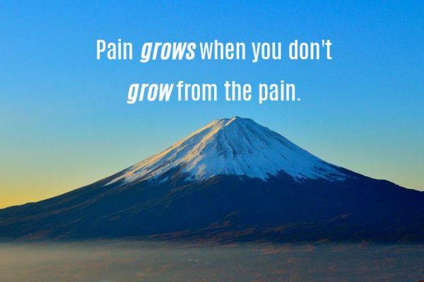 Grow from your pain