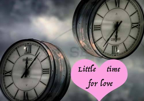 Little time for love