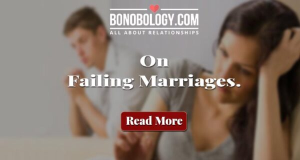 on failing marriages