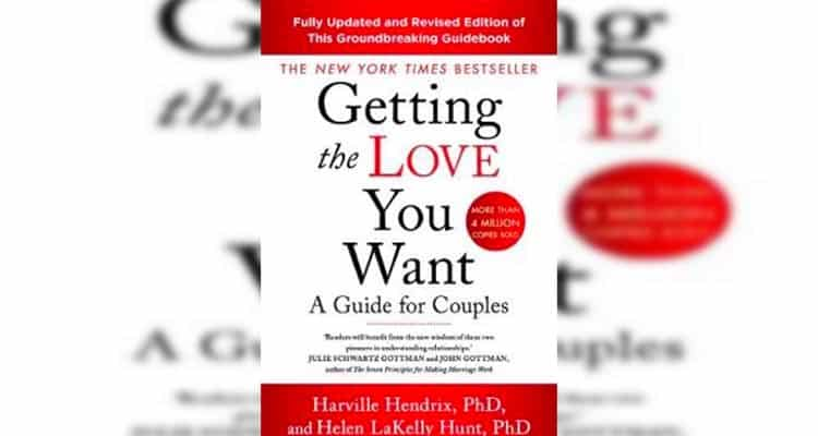 Harville Hendrix's Getting the Love You Want- one of the best relationship books