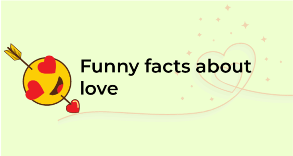 Funny Facts about love