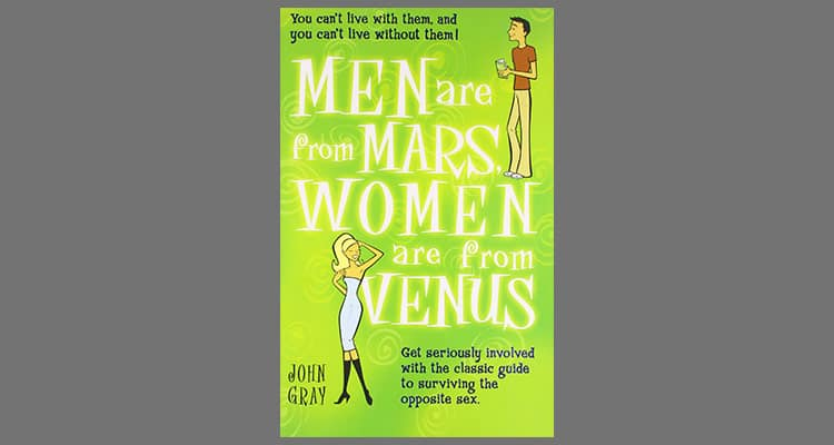 Men Are From Mars And Women Are From Venus by John Gray